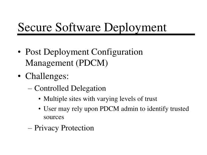 Secure Software Deployment