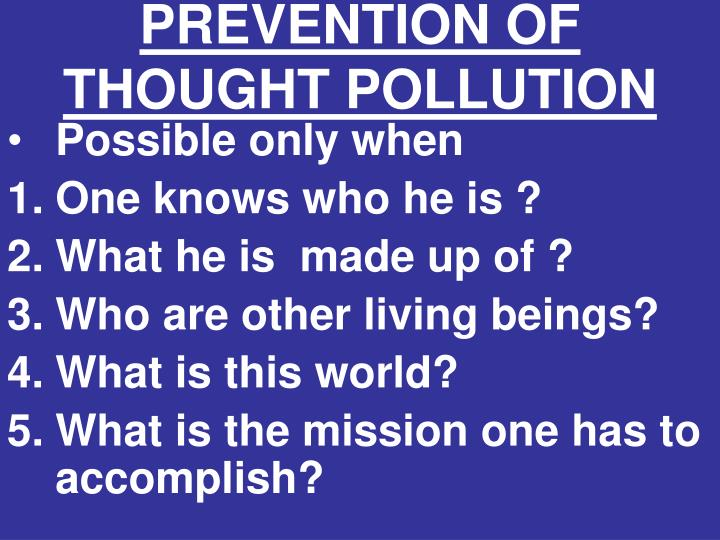 PREVENTION OF THOUGHT POLLUTION