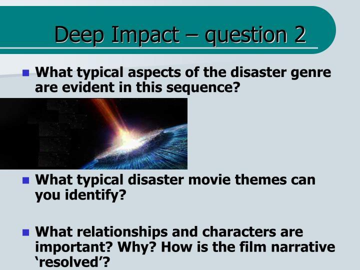 Deep Impact – question 2