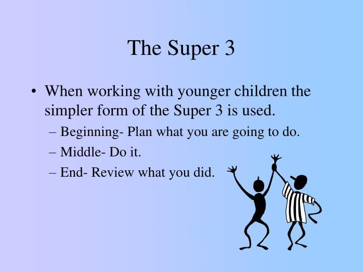 The Super 3