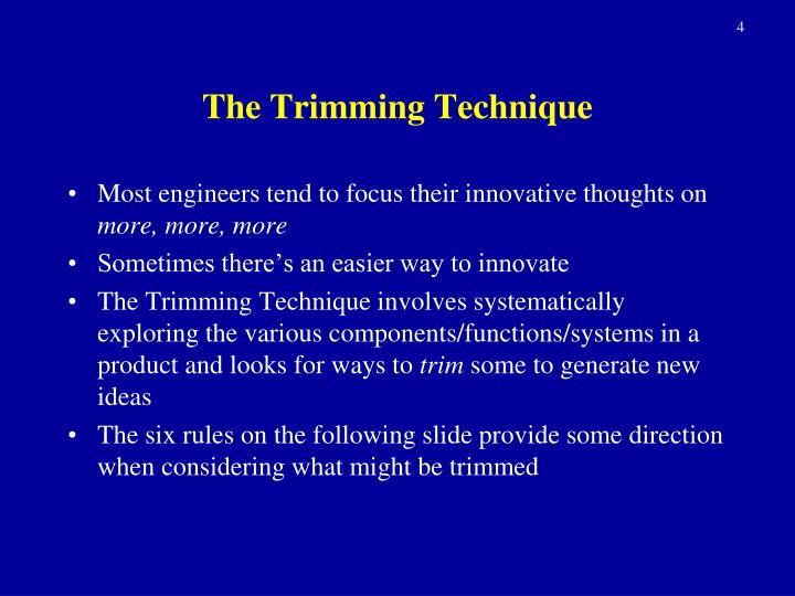 The Trimming Technique