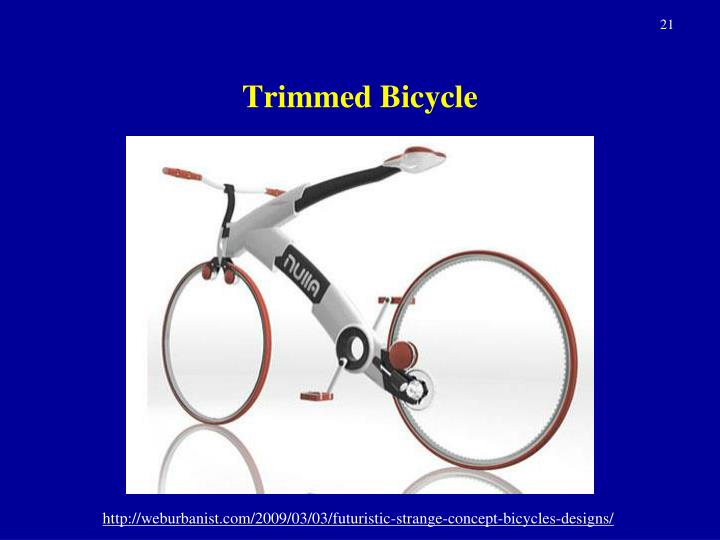 Trimmed Bicycle