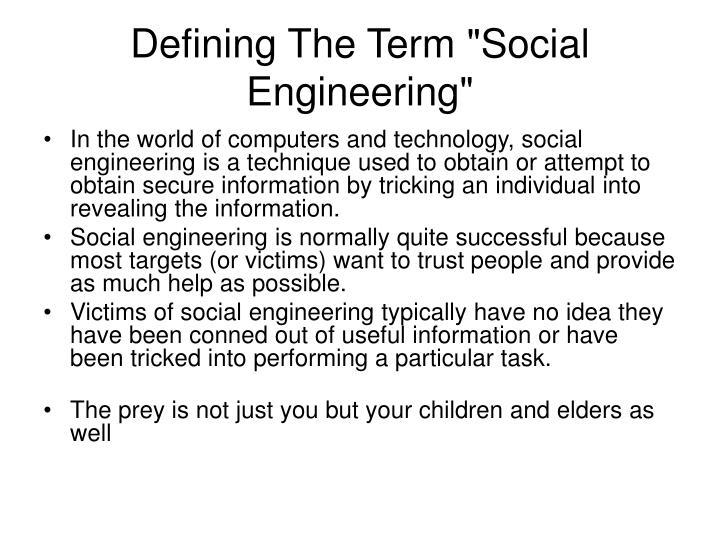 "Defining The Term ""Social Engineering"""