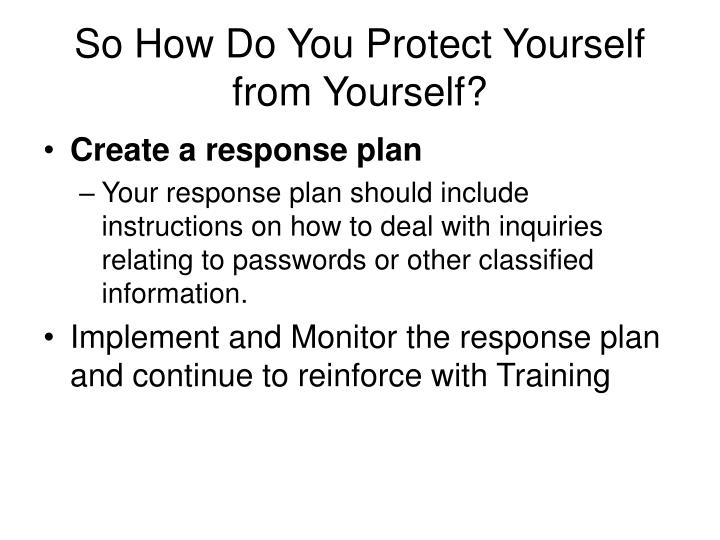 So How Do You Protect Yourself from Yourself?