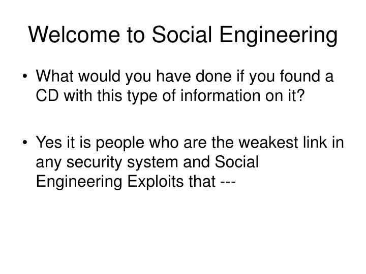Welcome to Social Engineering