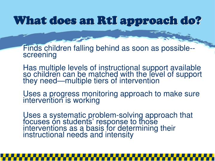 What does an RtI approach do?