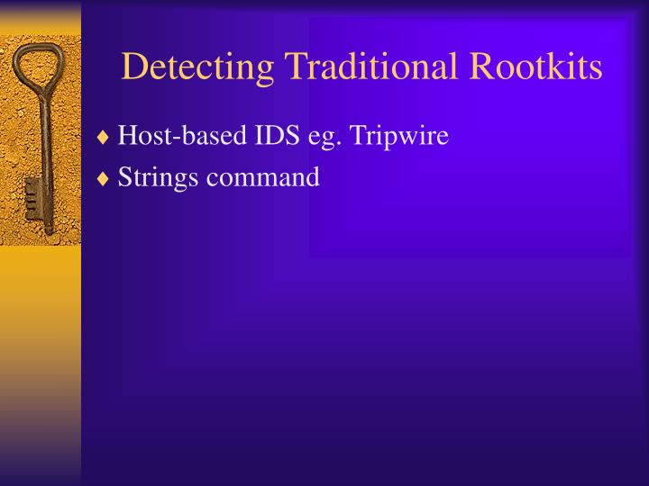 Detecting Traditional Rootkits