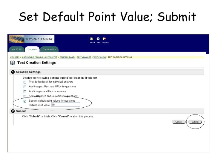 Set Default Point Value; Submit