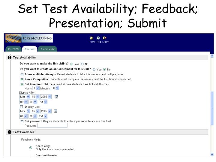 Set Test Availability; Feedback; Presentation; Submit