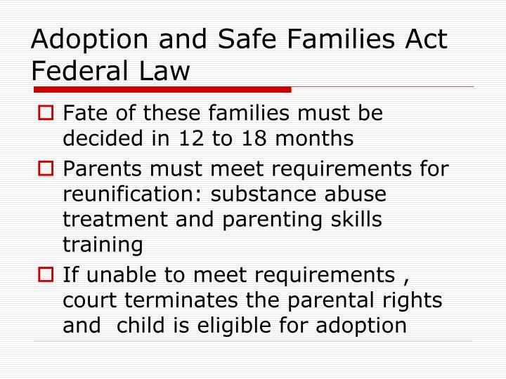 Adoption and Safe Families Act Federal Law