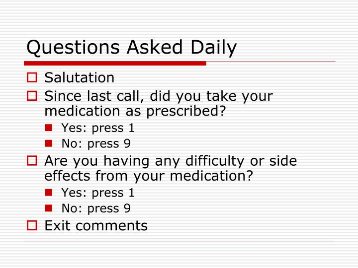 Questions Asked Daily