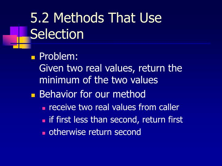 5.2 Methods That Use Selection