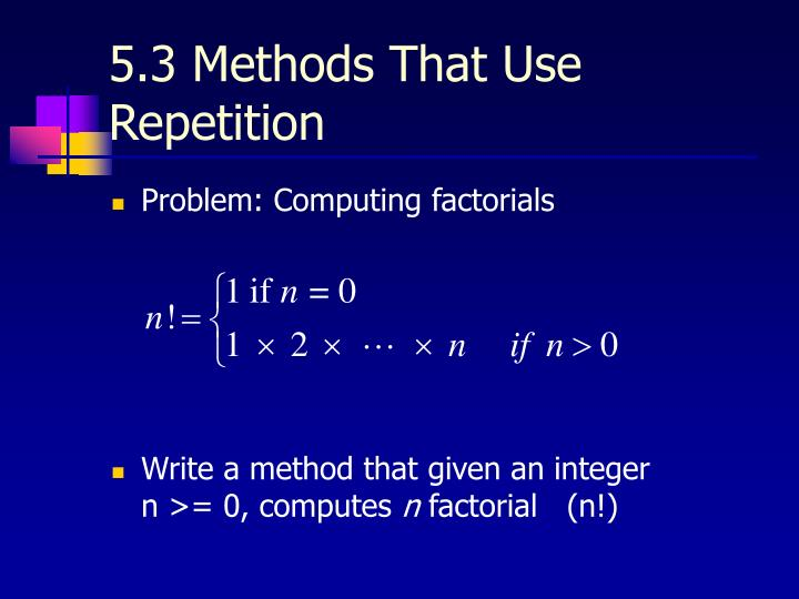 5.3 Methods That Use Repetition