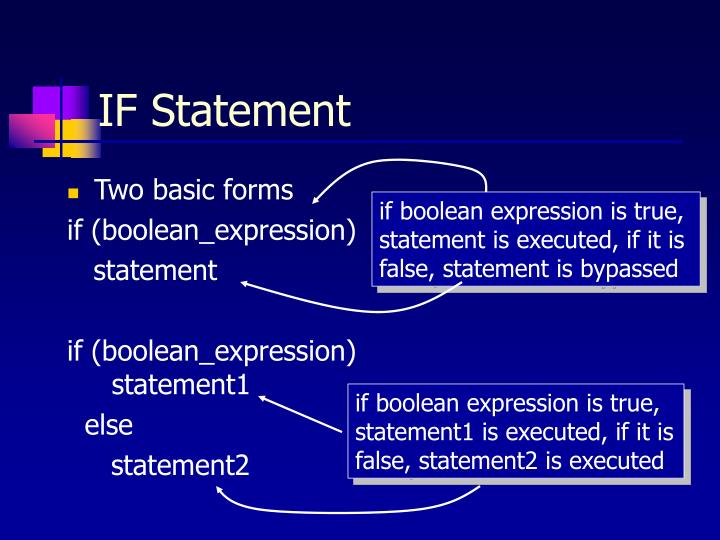 if boolean expression is true,