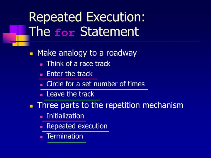 Repeated Execution: