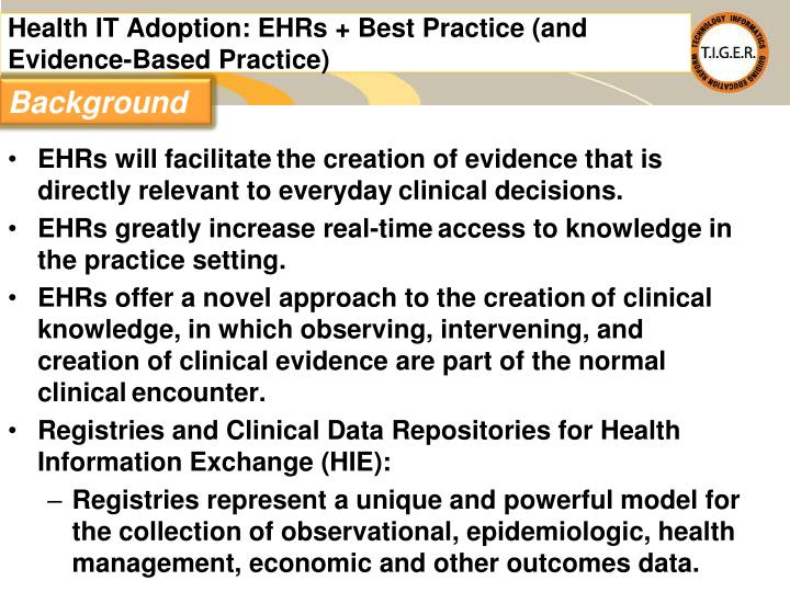Health IT Adoption: EHRs + Best Practice (and Evidence-Based Practice)