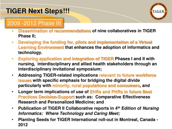 TIGER Next Steps!!!