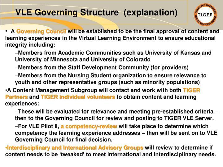 VLE Governing Structure  (explanation)