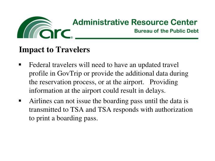 Impact to Travelers