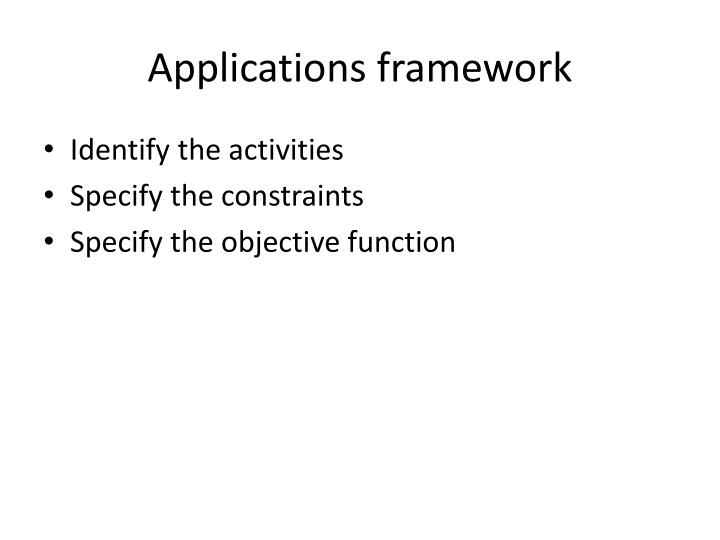 Applications framework