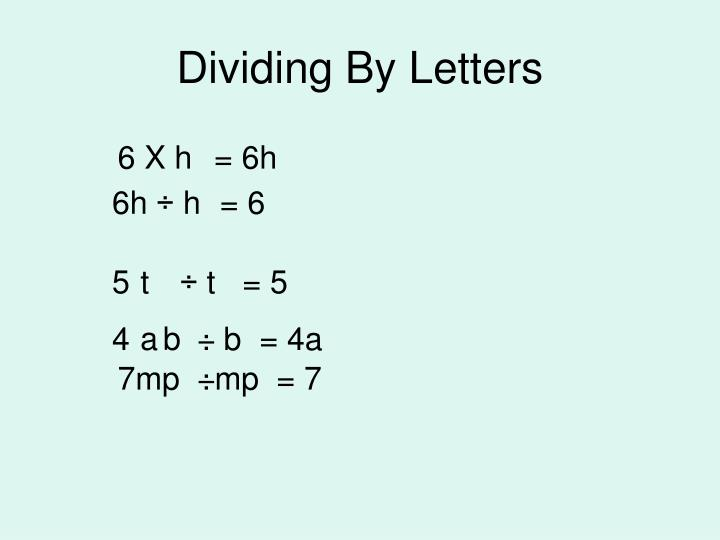 Dividing By Letters