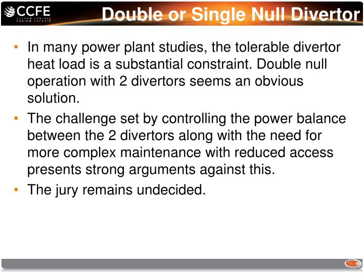 Double or Single Null Divertor