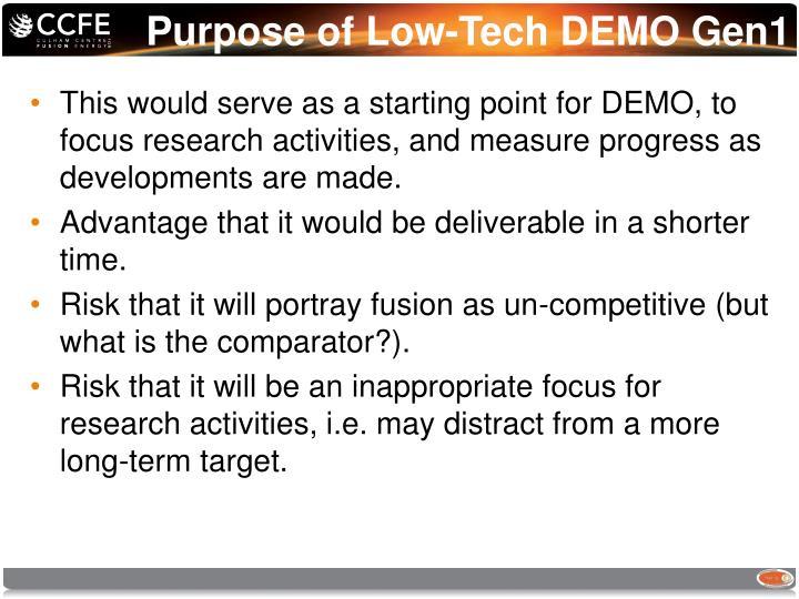 Purpose of Low-Tech DEMO Gen1