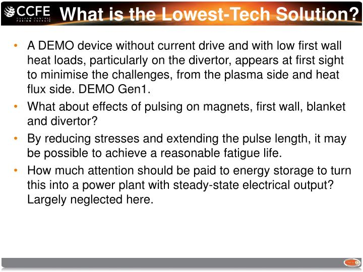 What is the Lowest-Tech Solution?