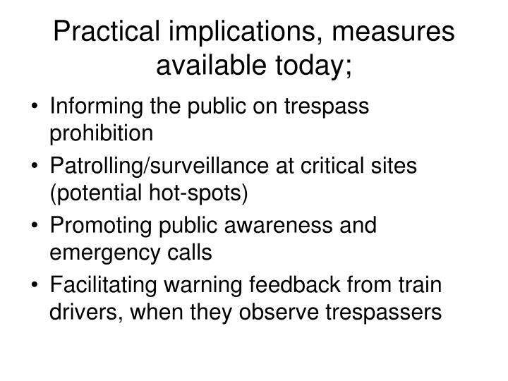 Practical implications, measures available today;