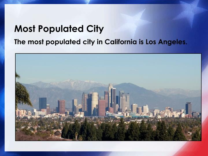 Most Populated City
