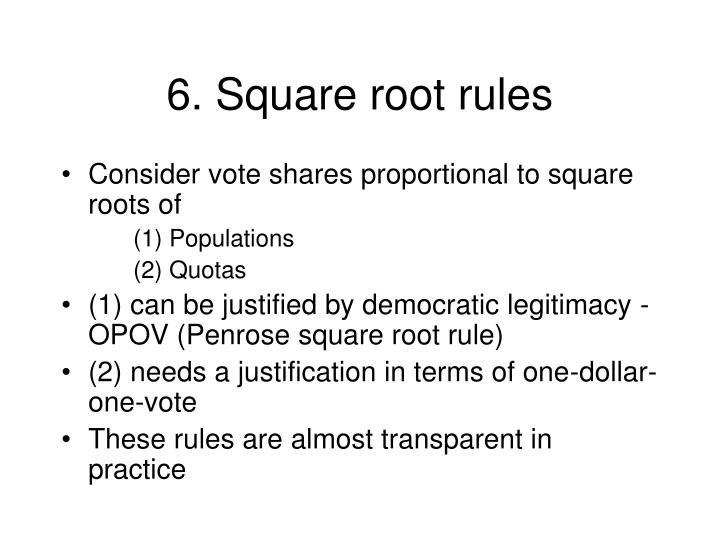 6. Square root rules