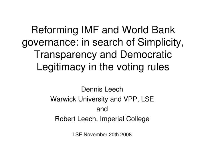 Reforming IMF and World Bank governance: in search of Simplicity, Transparency and Democratic Legiti...