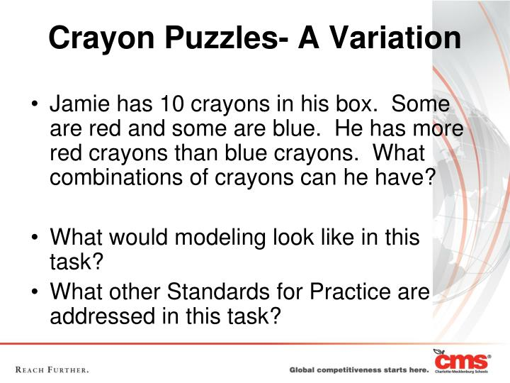 Jamie has 10 crayons in his box.  Some are red and some are blue.  He has more red crayons than blue crayons.  What combinations of crayons can he have?
