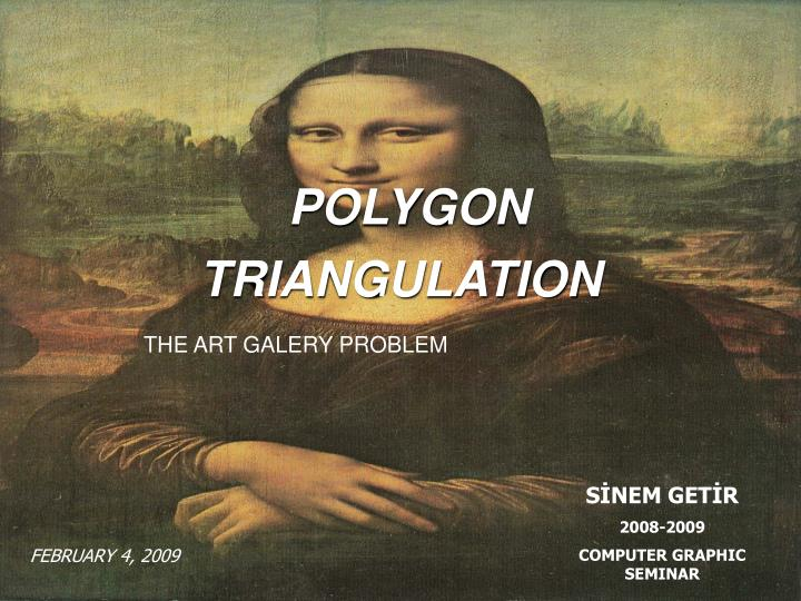 polygon triangulation n.