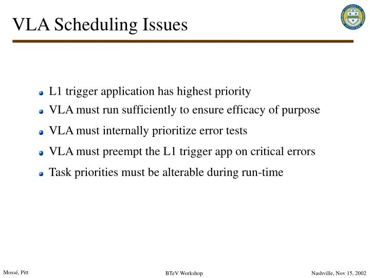 VLA Scheduling Issues