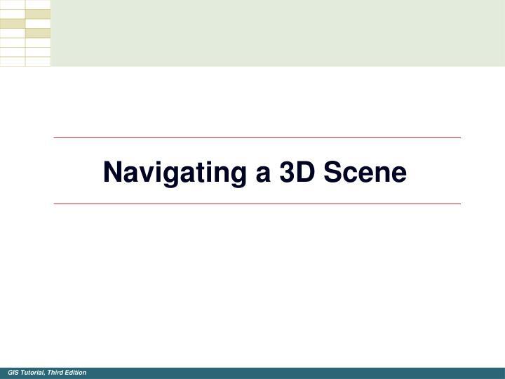 Navigating a 3D Scene