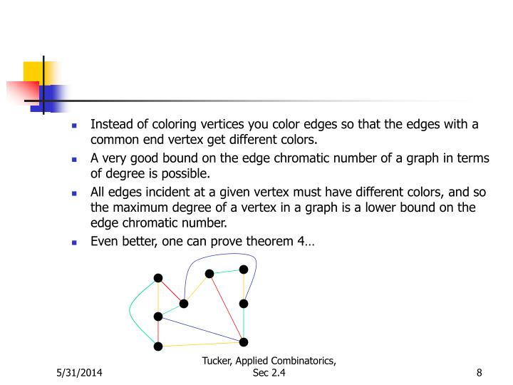 Instead of coloring vertices you color edges so that the edges with a common end vertex get different colors.