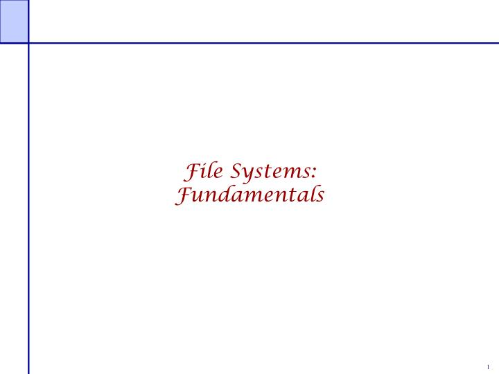 File Systems: