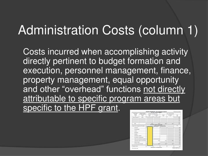 Administration Costs (column 1)