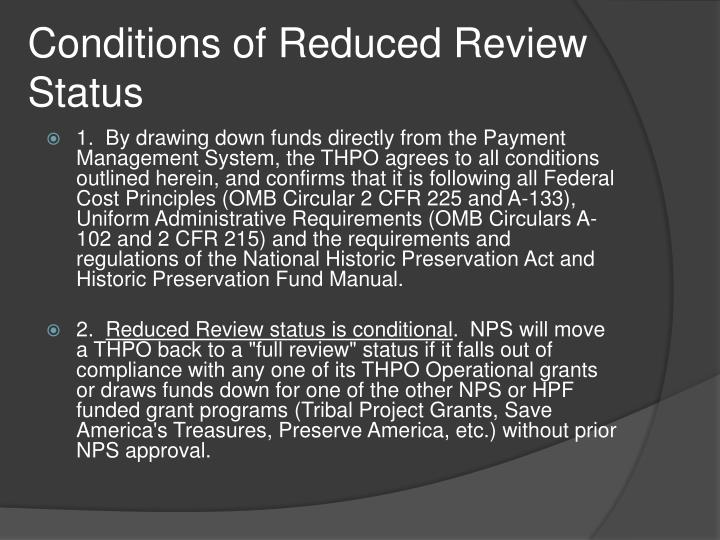 Conditions of Reduced Review Status