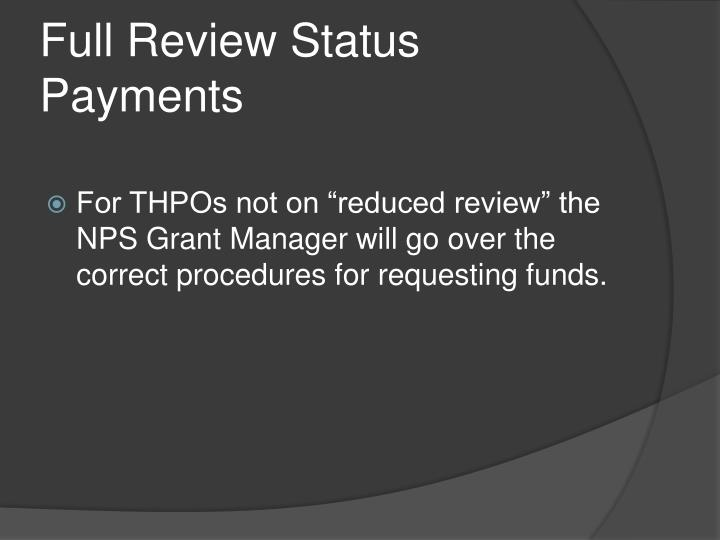 Full Review Status Payments