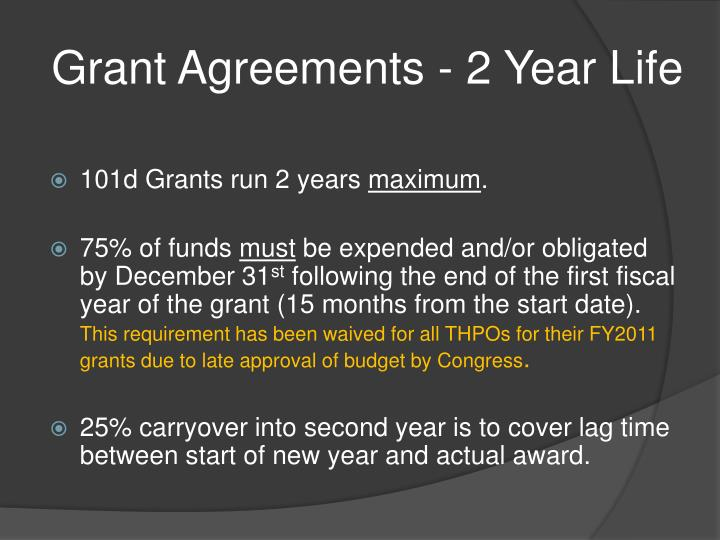 Grant Agreements - 2 Year Life
