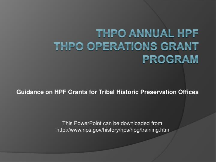 Guidance on HPF Grants for Tribal Historic Preservation Offices