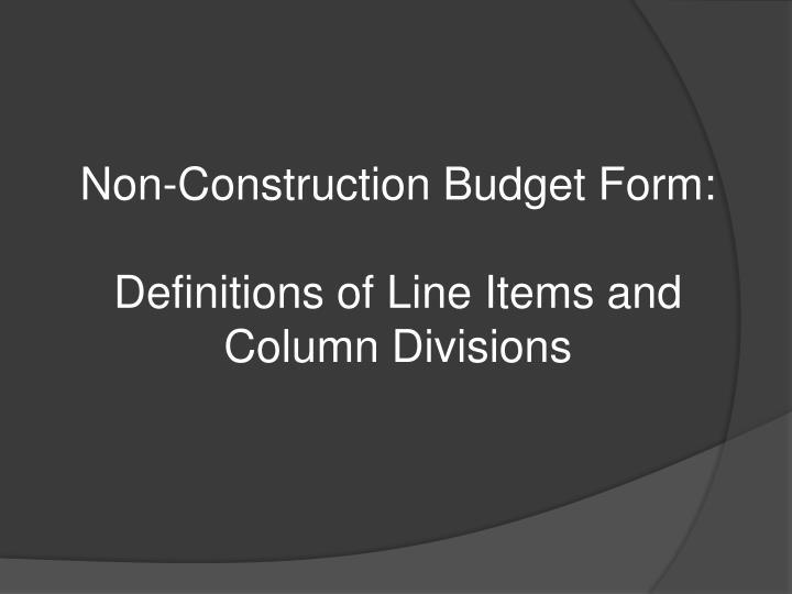 Non-Construction Budget Form: