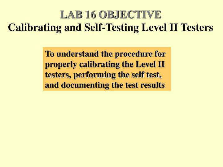 LAB 16 OBJECTIVE