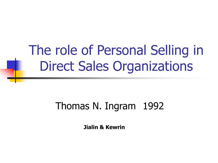 the role of personal selling in direct sales organizations n.
