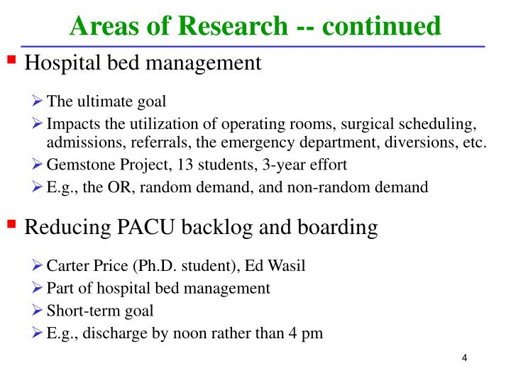 Areas of Research -- continued