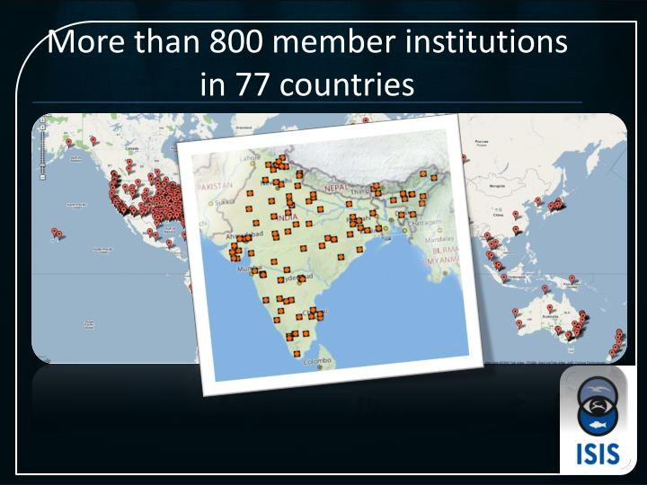 More than 800 member institutions in 77 countries
