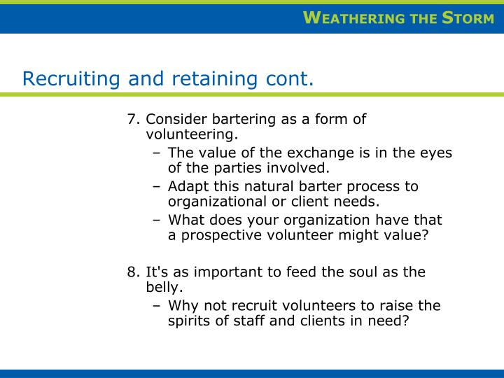 Recruiting and retaining cont.