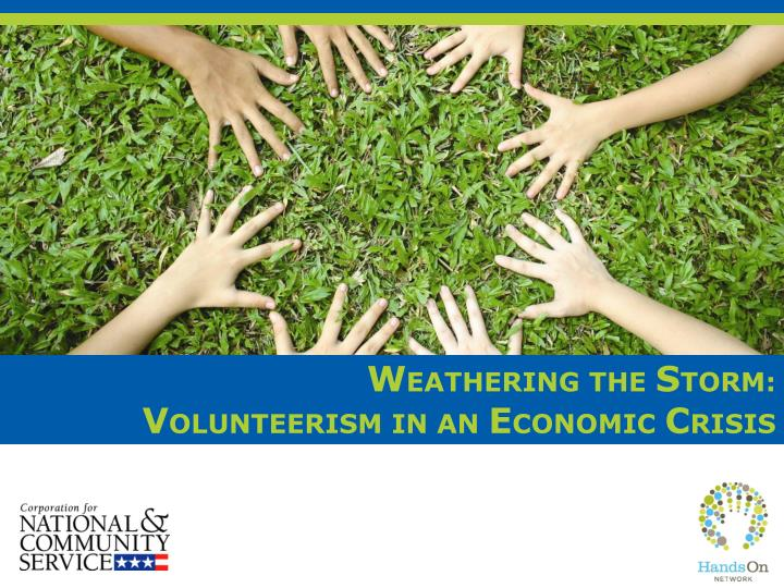 Weathering the storm volunteerism in an economic crisis